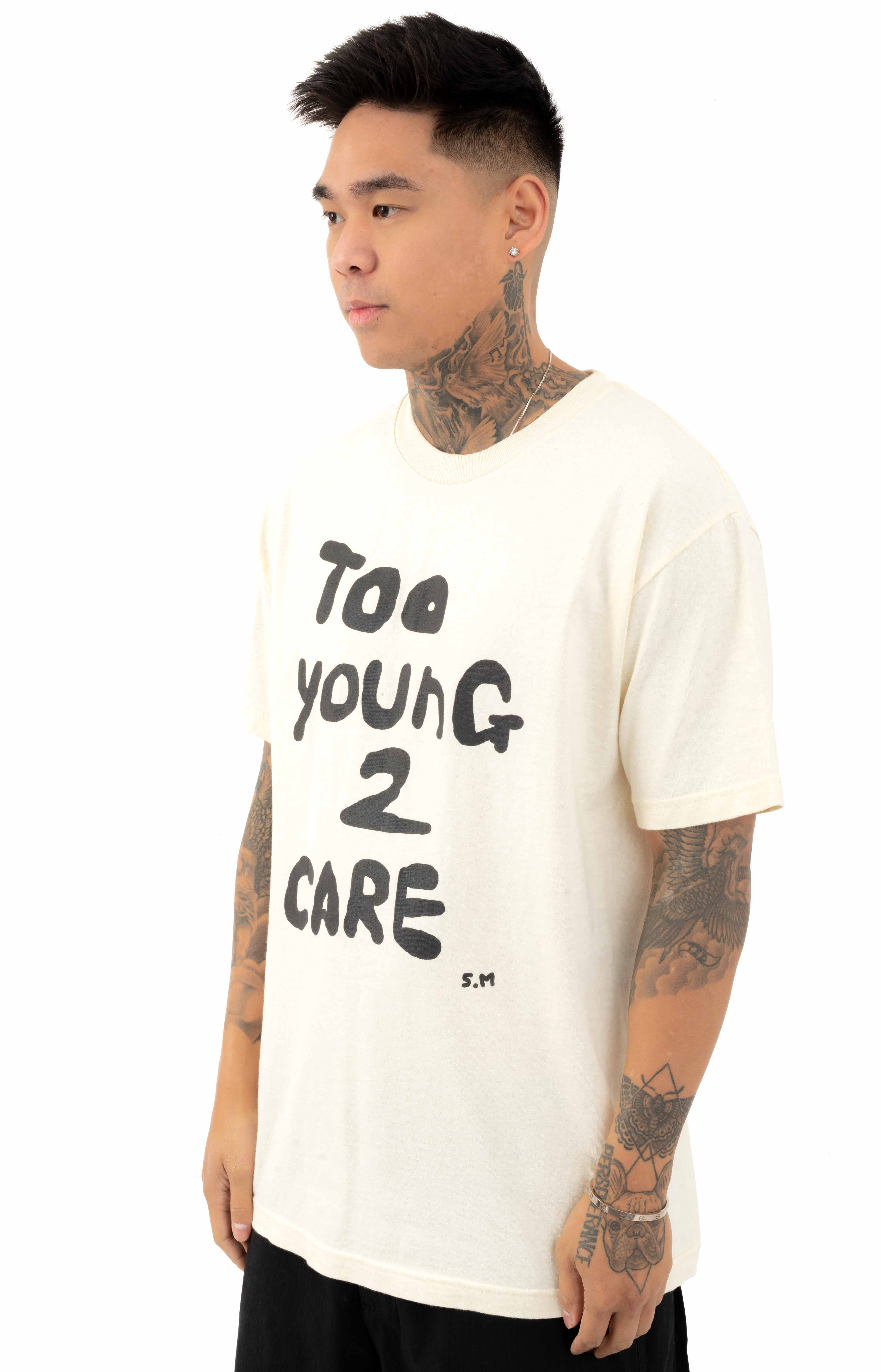 Too Young 2 Care T-Shirt - Cream  2