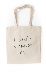 Carrots Clothing, I Don't Carrot All Tote Bag