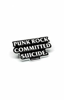 Punk Rock Committed Suicide Pin