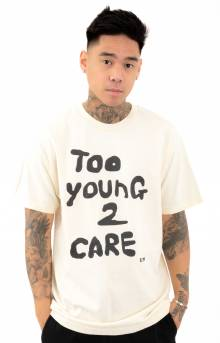 Too Young 2 Care T-Shirt - Cream